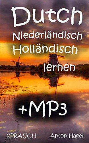 niederlandisch lernen mp3 s sprauch die methode die einfach funktioniert english edition