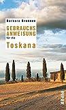 Gebrauchsanweisung für die Toskana