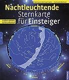 Nachtleuchtende Sternkarte für Einsteiger: Einfach drehen, sicher erkennen - Hermann-Michael Hahn