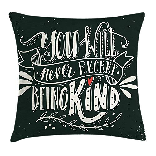Jolly2T Quote Throw Pillow Cushion Cover, Hand Written You Will Never Regret Being Kind Ink Splatter Backdrop, Decorative Square Accent Pillow Case, 18 X 18 Inches, Dark Green White Vermilion