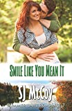 Smile Like You Mean It: Gabe and Renee: Volume 7 (Summer Lake)