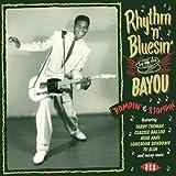 Rhythm 'N' Bluesin' By The Bayou ~ Rompin' & Stompin'
