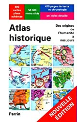 Atlas historique de l apparition de l homme sur la terre à l ère atomique