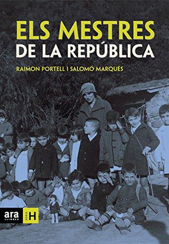Els mestres de la República (Sèrie H) (Catalan Edition) por Raimon Portell Rifà
