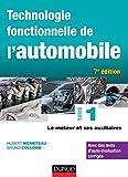 Automobile Best Deals - Technologie fonctionnelle de l'automobile - Tome 1 - 7e éd. - Le moteur et ses auxiliaires