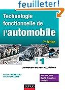Technologie fonctionnelle de l'automobile - Tome 1-7e éd. - Le moteur et ses auxiliaires