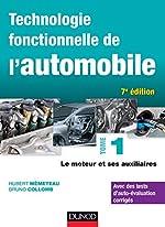 Technologie fonctionnelle de l'automobile - Tome 1 - 7e éd. - Le moteur et ses auxiliaires de Hubert Mèmeteau