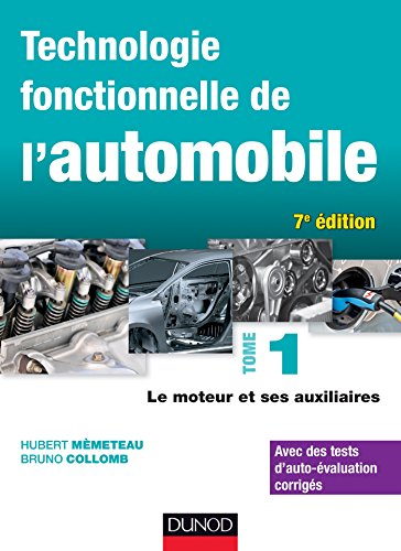 Technologie fonctionnelle de l'automobile - Tome 1 - 7e d. (Hors collection)