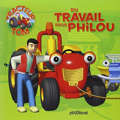 Tracteur Tom : Du travail pour Philou