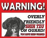 The Lazy Cow Shih Tzu (BK & WT SH) Guard Dog Metall Schild 223