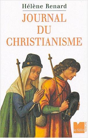 Le Journal du christianisme : Trente Événements qui changèrent la vision du monde