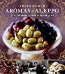 Aromas of Aleppo: The Legendary Cuisi...