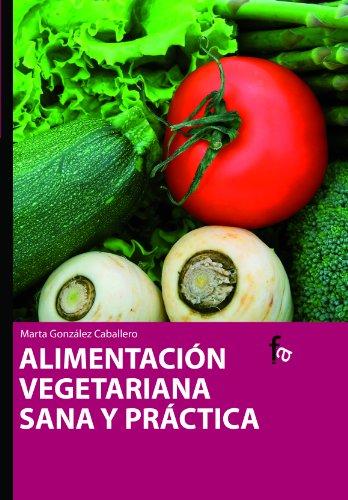 Alimentacion Vegetariana Sana Y P (Alimentación y nutrición)