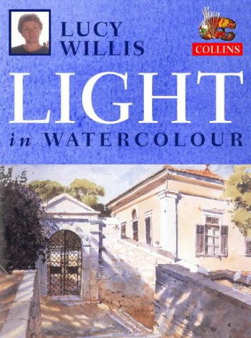 Lucy Willis' Light in Watercolour por Lucy Willis