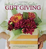 Creative and Thoughtful Gift Giving: Easy Ideas for Making Gifts Special