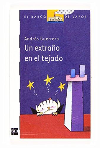 Un extrano en el tejado (El Barco de Vapor Blanca) por Andres Guerrero epub