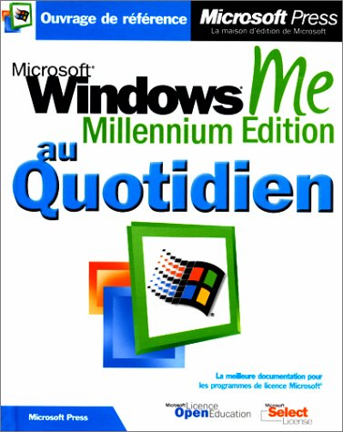 Microsoft windows millenium edition au quotidien livre de reference francais