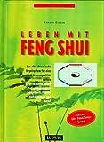 Leben mit Feng Shui - Karola Berger