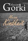 Meine Kindheit - Maxim Gorki