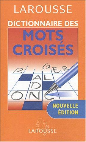 Dictionnaire des mots croisés 2003 par Collectif