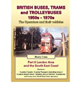 British Buses and Trolleybuses 1950s-1970s London by Conn, Henry ( Author ) ON Sep-24-2011, Paperback