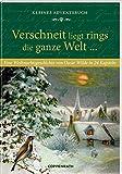 Kleines Adventsbuch ? Verschneit liegt rings die ganze Welt ...: Eine Weihnachtsgeschichte von Oscar Wilde in 24 Kapiteln