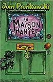 La Maison hantée (Livre animé)