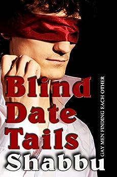 Blind Date Tails by [Shabbu, habu, Sabb]
