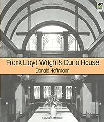 Frank Lloyd Wright's Dana House (Dover Architecture)
