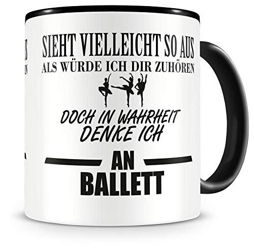 Samunshi® Ich denke an Ballett Tasse Kaffeetasse Teetasse Kaffeepott Kaffeebecher Becher (Denke Ballett)