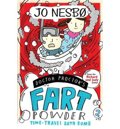 [(Doctor Proctor's Fart Powder: Time-travel Bath Bomb)] [By (author) Jo Nesbo] published on (April, 2011)