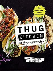 Thug Kitchen( Eat Like You Give A F*ck)[THUG KITCHEN][Hardcover]