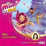 Mia und die Elfen: Mia and Me 1