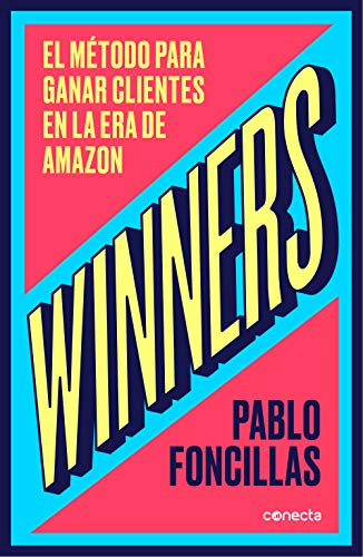 Winners: El método para ganar clientes en la era de Amazon eBook ...