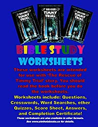 The Rescue of Timmy Trial: Bible Study Worksheets: Aletheia Books - Bible Study Worksheets