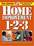 "Home Improvement 1-2-3 (Home Depot ... 1-2-3) by ""Home Depot"" (2003-02-01)"