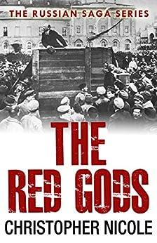The Red Gods (Russian Saga Book 4) (English Edition) de [Nicole, Christopher]