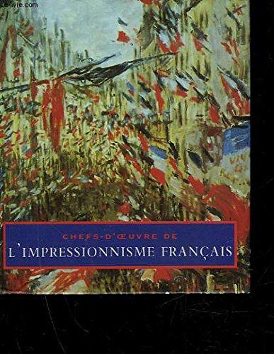 Chefs-d'oeuvres de l'impressionnisme