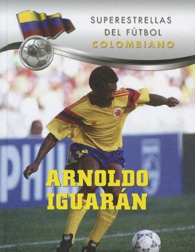 Arnoldo Iguaran (Superestreellas del futbol: Colombiano / Superstars of Soccer: Colombia) por Ana Patricia Valay