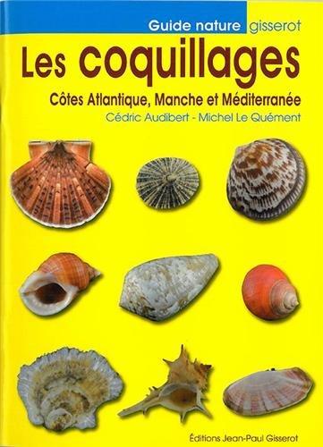 Les coquillages : Ctes Atlantique, Manche et Mditerrane