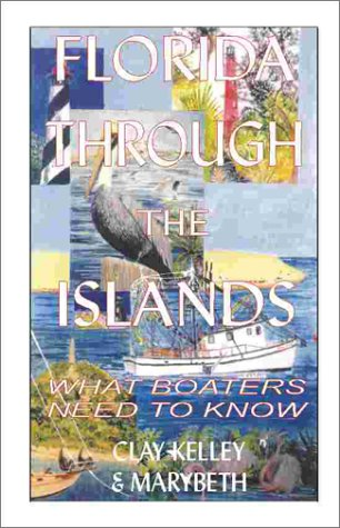 Florida Through the Islands: What Boaters Need to Know