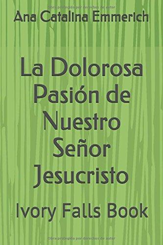 Portada del libro La Dolorosa Pasión de Nuestro Señor Jesucristo