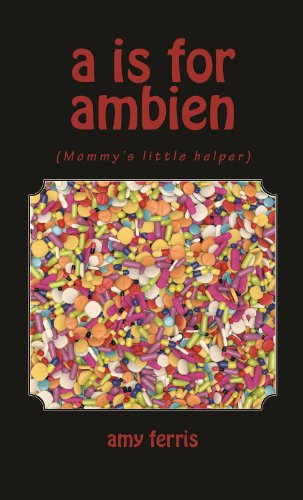 a-is-for-ambien-english-edition