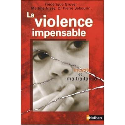 La violence impensable