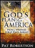 Christian Red de Radiodifusión, Inc. Plan de Dios para América: cómo prepararse para la días por delante