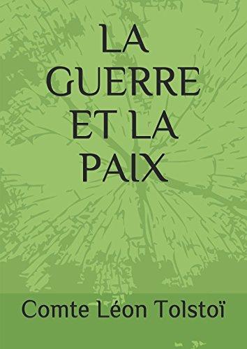 LA GUERRE ET LA PAIX par Comte Léon Tolstoï