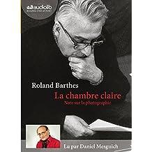 La Chambre claire: Livre audio 1CD MP3 - Suivi d'un entretien avec Benoît Peeters