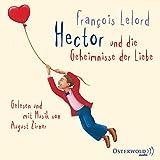 Hector und die Geheimnisse der Liebe - François Lelord