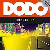 Dodo - Folge 5: Dodos Spiel - Hörspiel - (Lübbe Audio) - Ivar Leon Menger