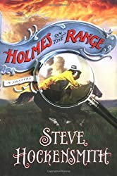 Holmes on the Range (Holmes on the Range Mysteries) by Steve Hockensmith (2006-02-07)